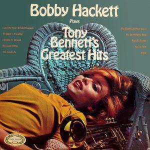 Bobby Hackett plays Tony Bennett's Greatest Hits