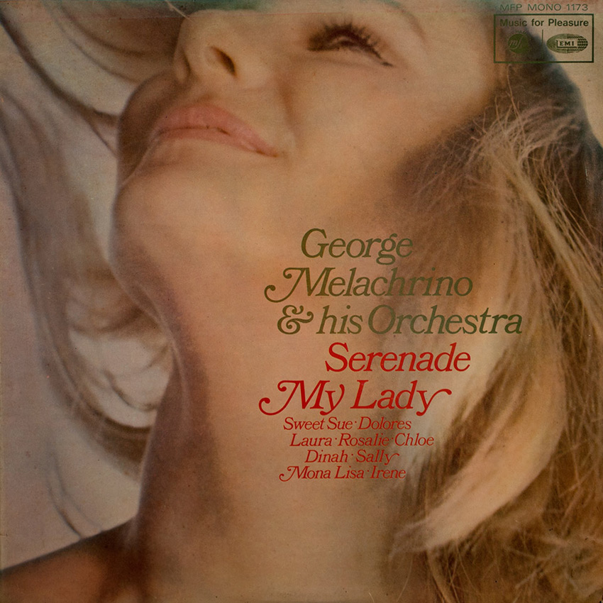 George Melachrino & His Orchestra - Serenade My Lady