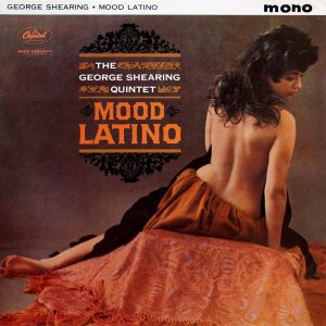 The George Shearing Quintet - Mood Latino