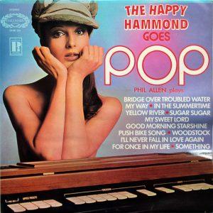 The Happy Hammond Goes Pop - Phil Allen