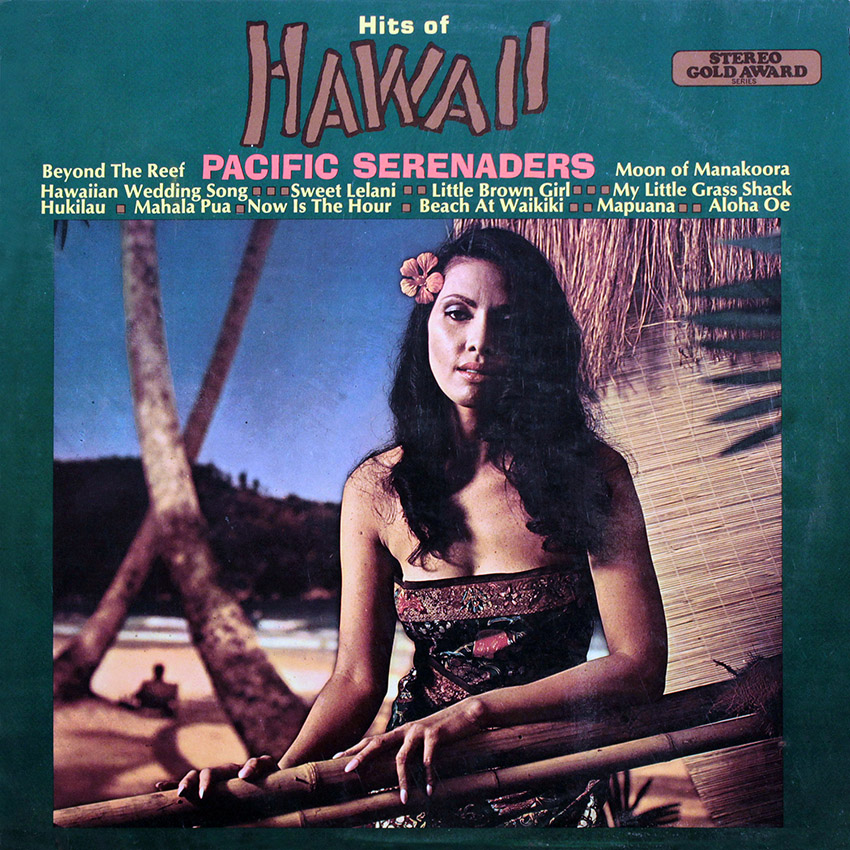 Pacific Serenaders - Hits of Hawaii