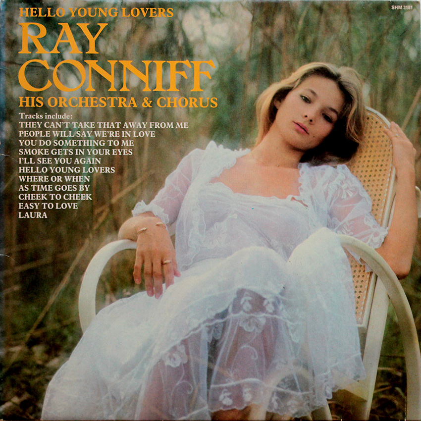 Ray Conniff His Orchestra & Chorus - Hello Young Lovers