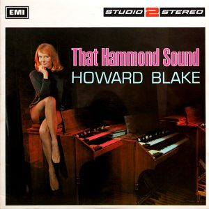Howard Blake - That Hammond Sound