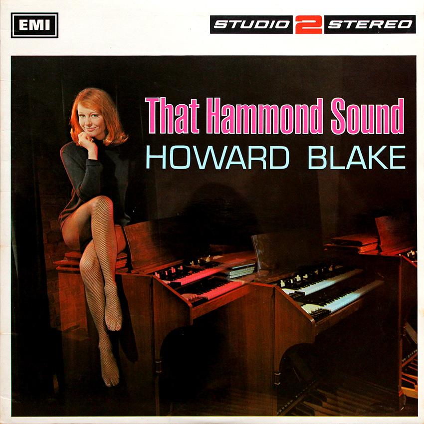 Howard Blake – That Hammond Sound