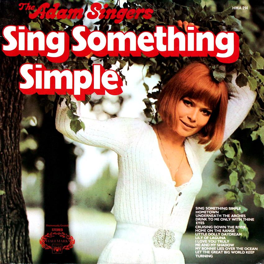The Adams Singers – Sing Something Simple