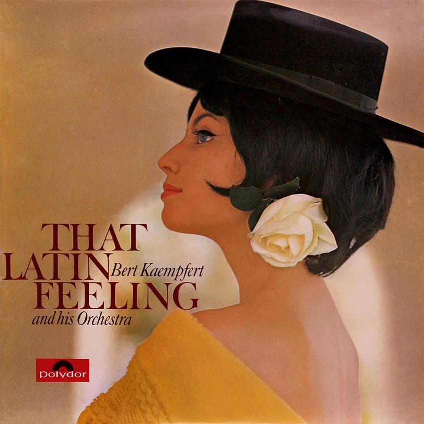 Bert Kaempfert – That Latin Feeling