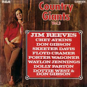 Country Giants Vol. 3, Skeeter Davis, Waylon Jennings, Dolly Parton and Porter Wagoner all come in with fine country songs and there's a memorable duet by Dottie West and Don Gibson