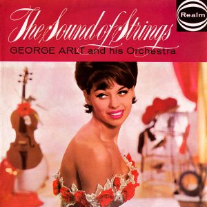 George Arlt & His Orchestra - The Sound of Strings