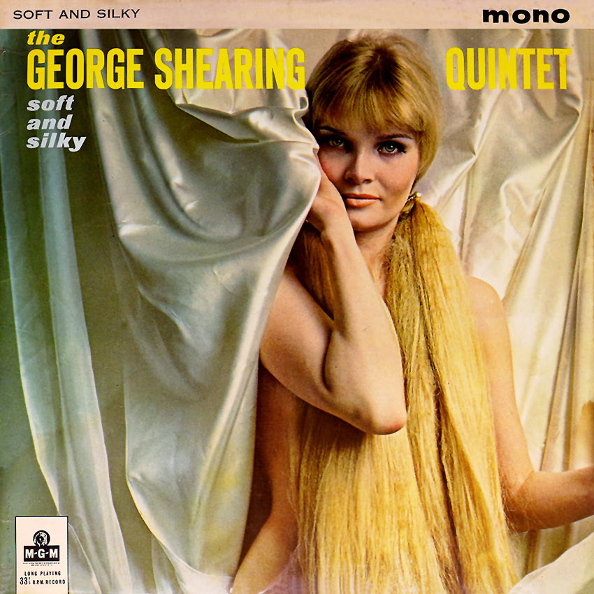 The George Shearing Quintet – Soft and Silky