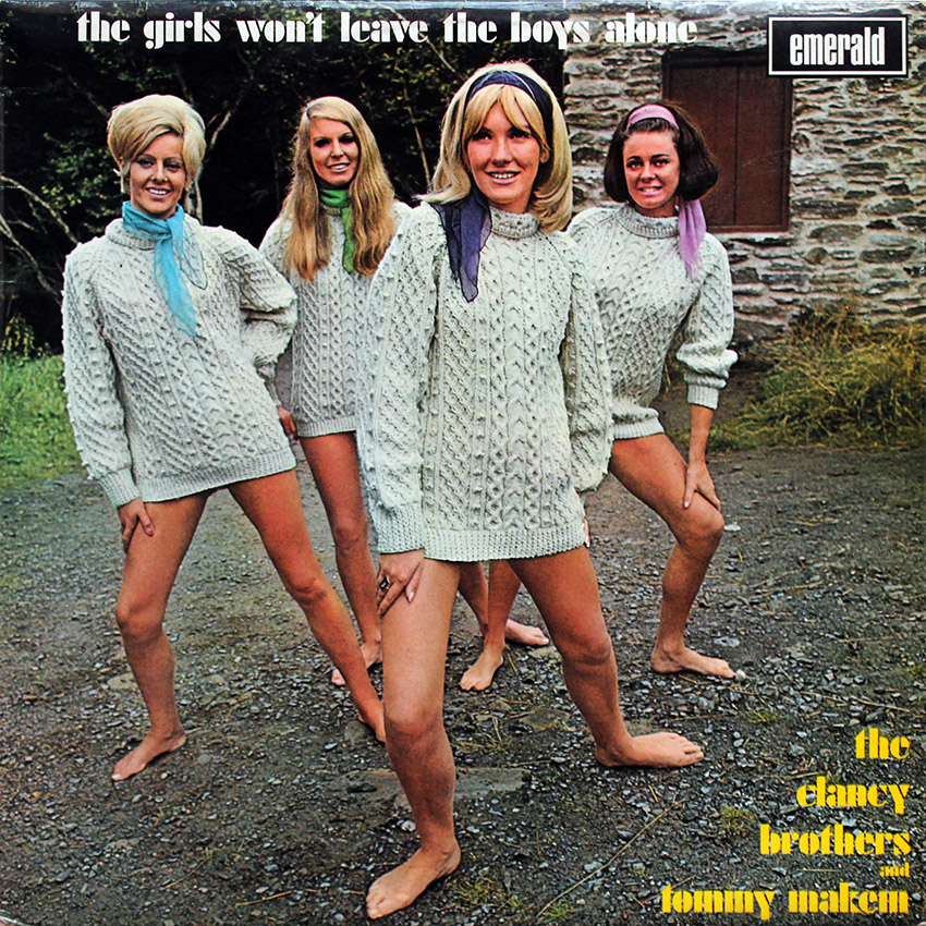 Clancy Brothers and Tommy Makem - The Girls Won't Leave the Boys Alone