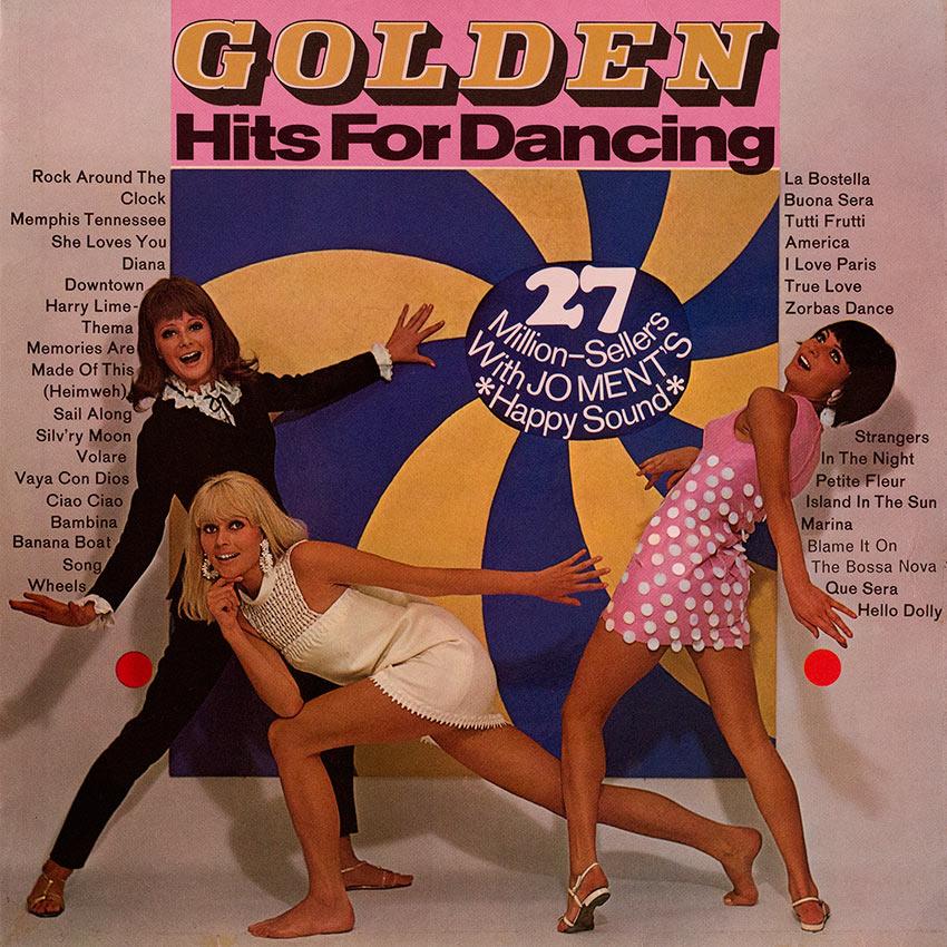 Joe Ment Happy Sound – Golden Hits For Dancing