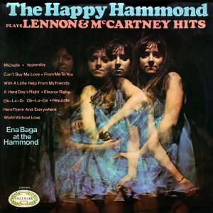 Ena Baga Plays The Happy Hammond - Plays Lennon and McCartney Hits