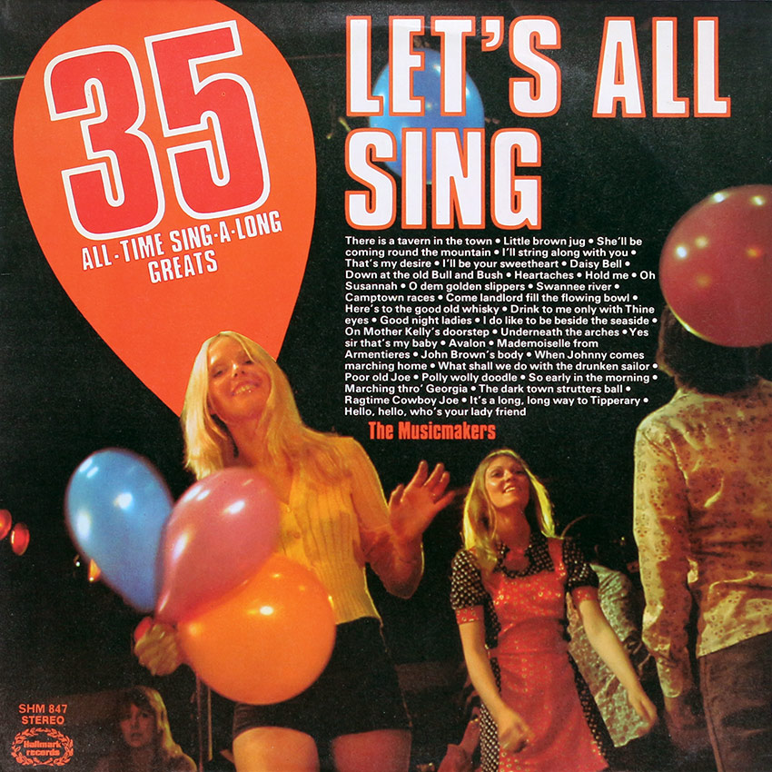 The Musicmakers - Let's All Sing