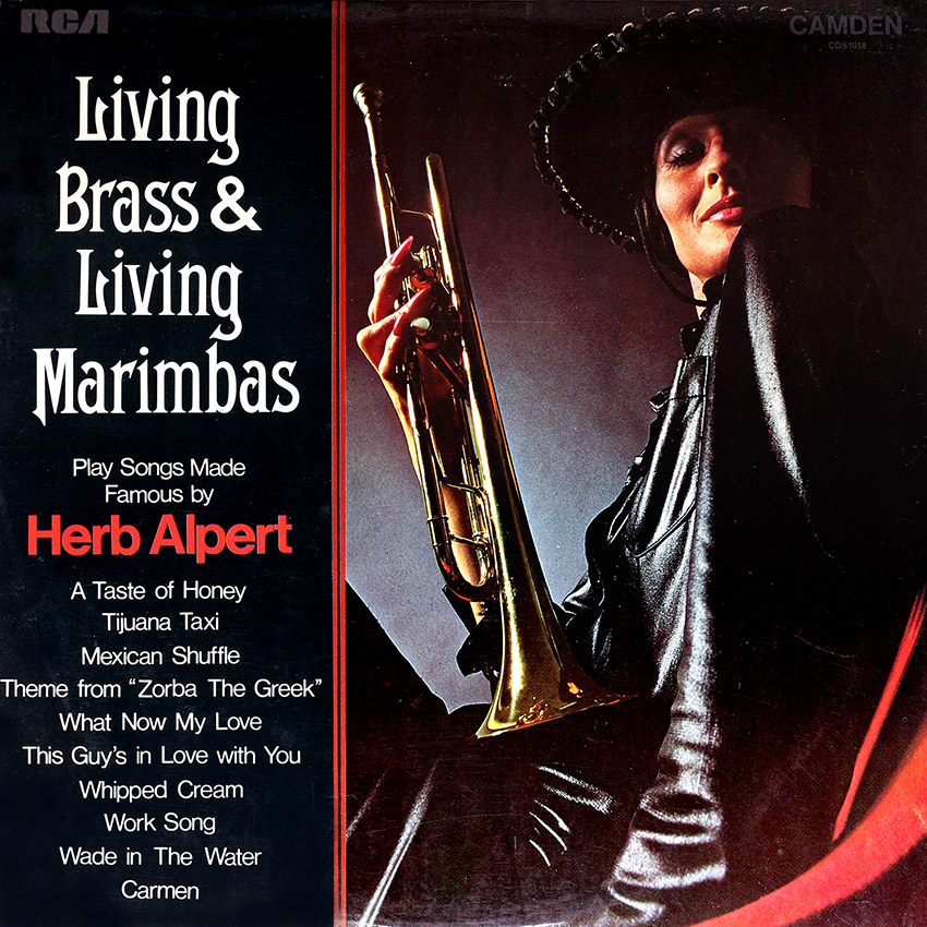 Living Brass and Living Marimbas - The Music of Herb Alpert. Here then is the music of Herb Alpert and The Tijuana Brass interpreted by the Living Brass and Living Marimbas. It defies analysis. Enjoy it. That's what music is all about anyway.