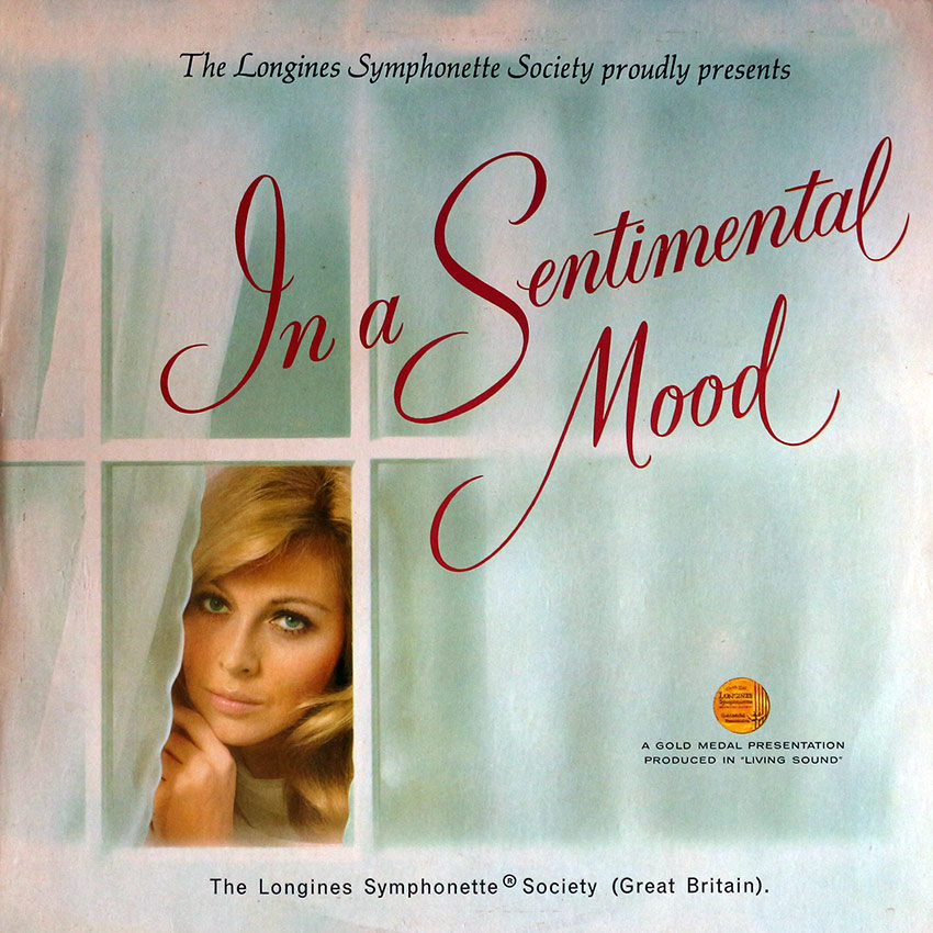 Longines Symphonette Recording Society - In A Sentimental Mood