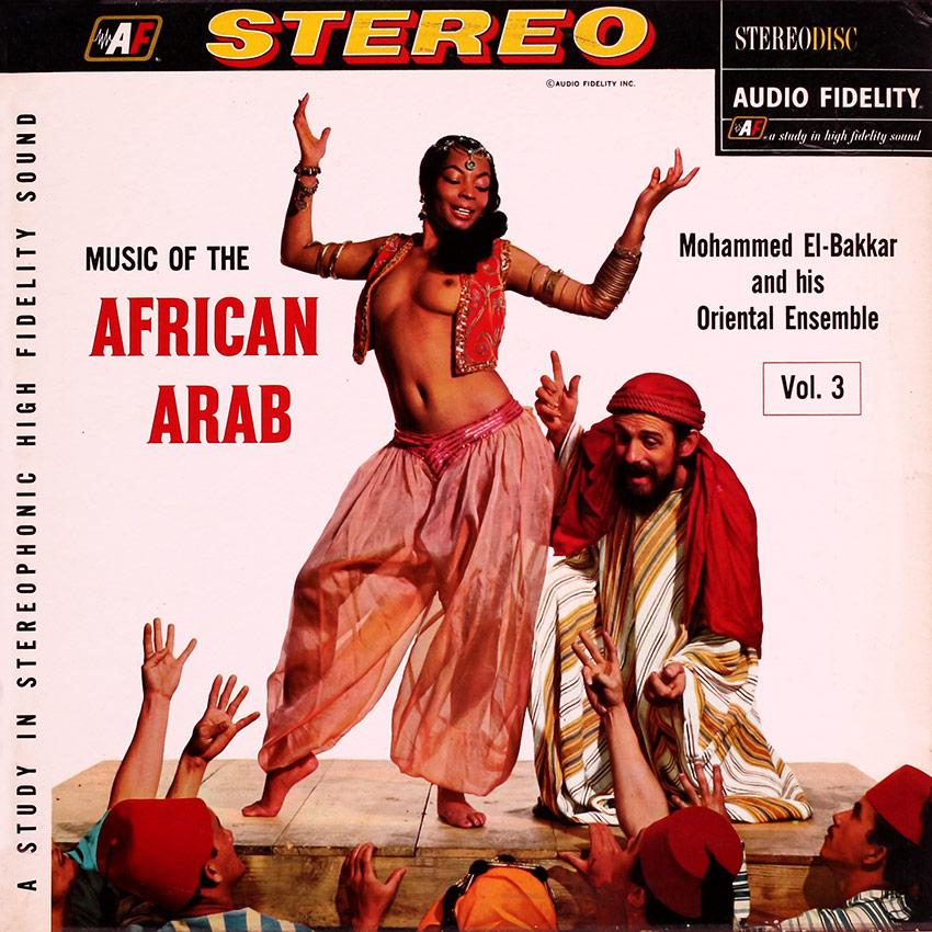 Mohammed El-Bakkar & His Oriental Ensemble - Music Of The African Arab Vol. 3