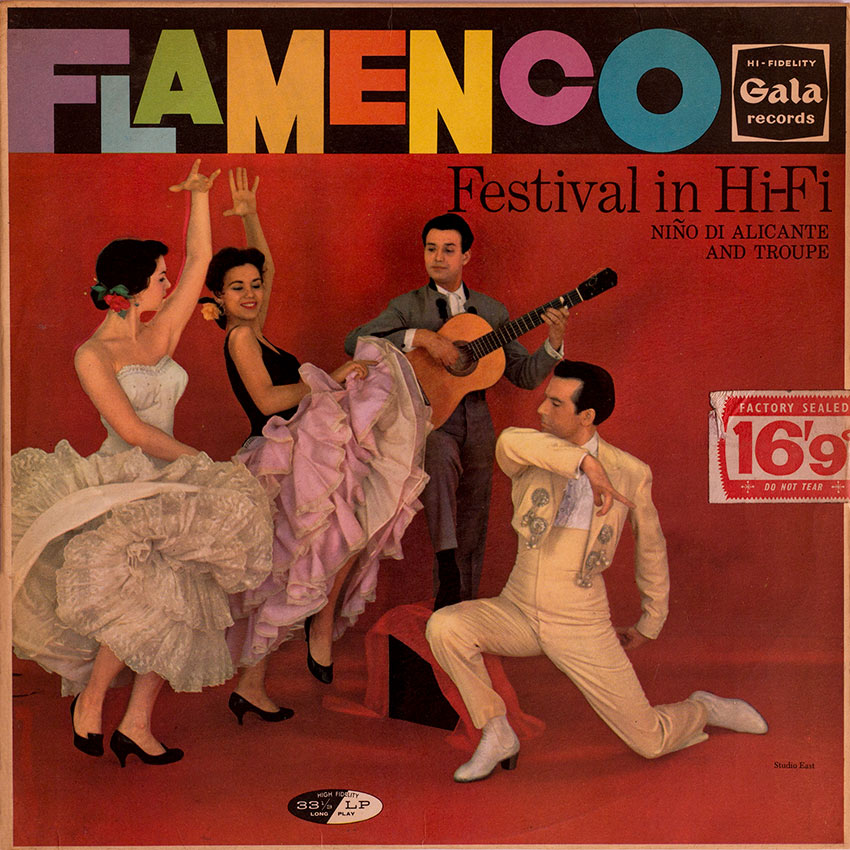Nino de Alicante and his Troupe - Flamenco Festival In Hi-Fi