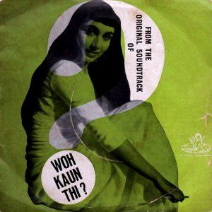 Woh Kaun Thi? - Lata Mangeshkar & Asha Bhosle