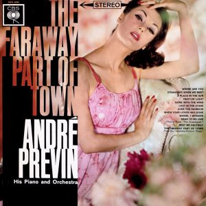 André Previn - The Faraway Part of Town