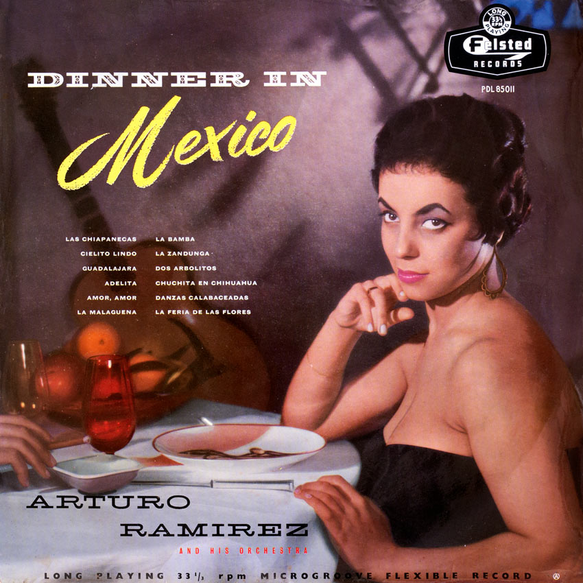 Arturo Ramirez and His Orchestra – Dinner In Mexico