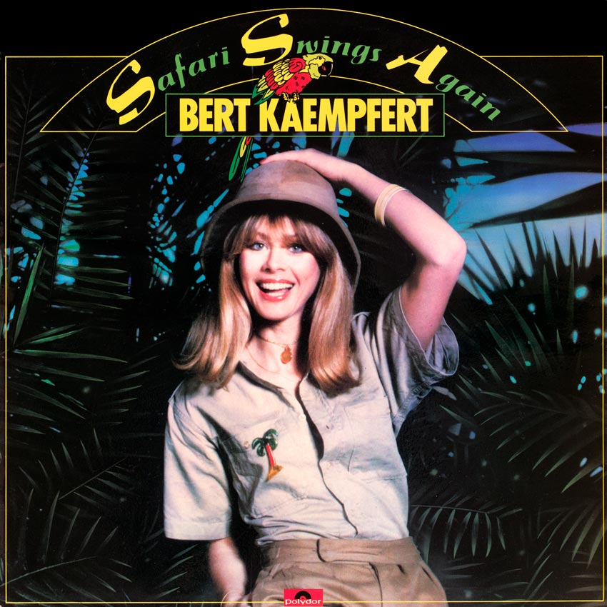 Bert Kaempfert – Safari Swings Again