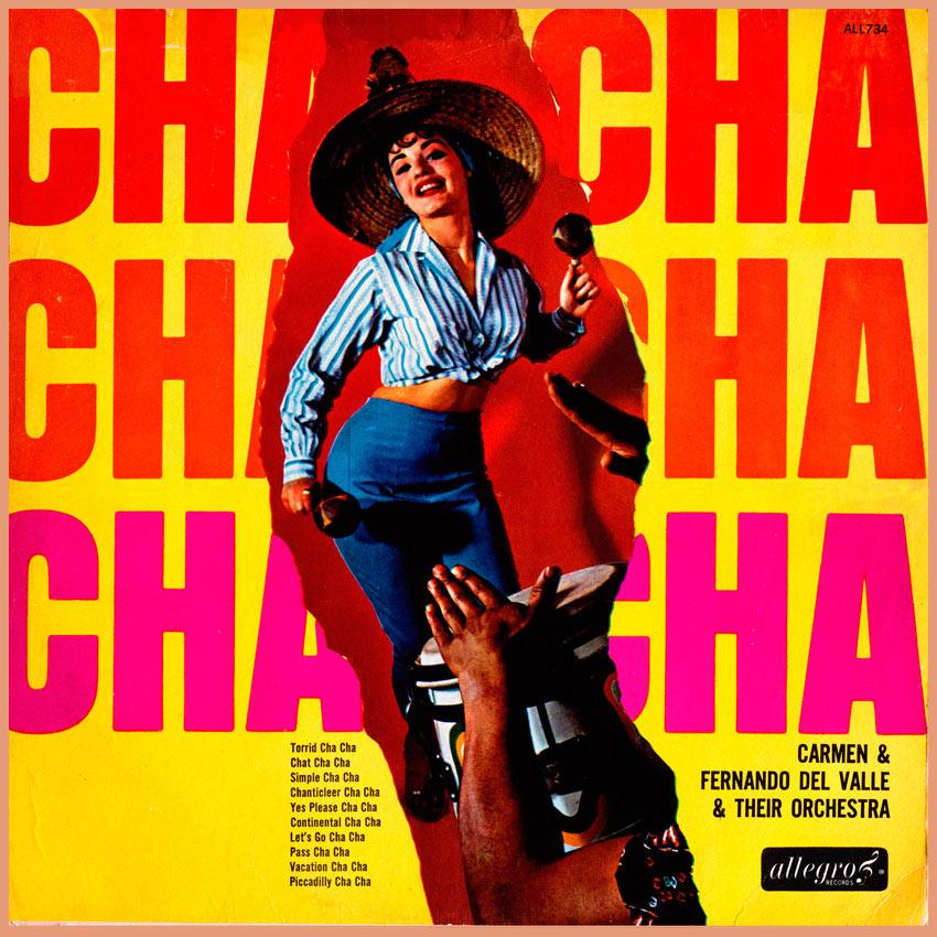 Carmen & Fernando Del Valle & Their Orchestra - Cha Cha Cha