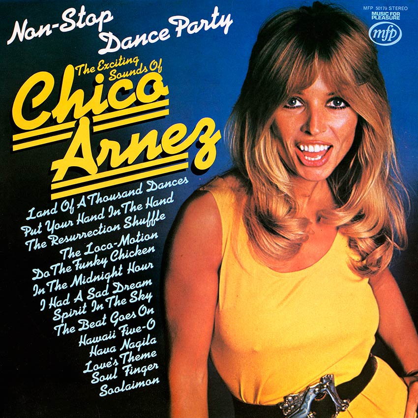 The Exciting Sounds of Chico Arnez - Non-stop Dance Party - cover girl Suzy Shaw