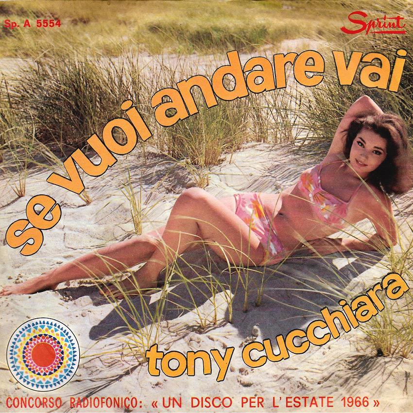 Tony Cucchiara - Se Vuoi Andare Vai