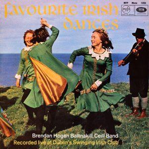 Brendan Hogan's Ballinakill Ceili Band - Favourite Irish Dances