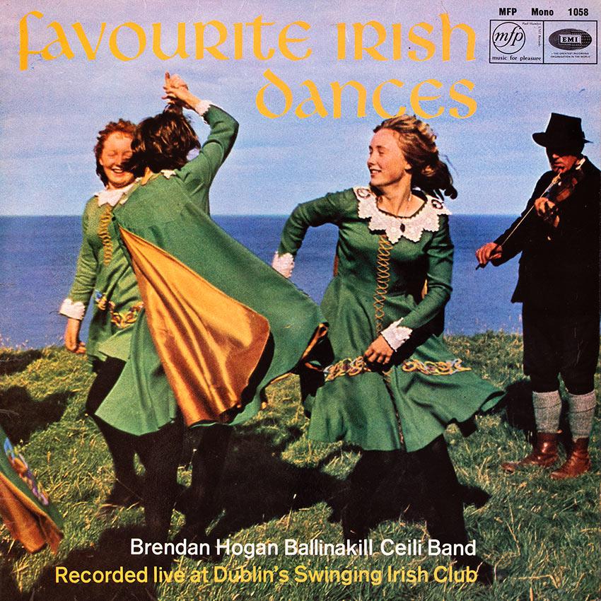 Brendan Hogan's Ballinakill Ceili Band – Favourite Irish Dances