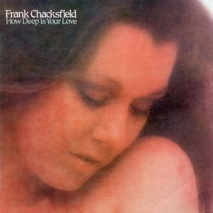 Frank Chacksfield Orchestra and Chorus - How Deep Is Your Love