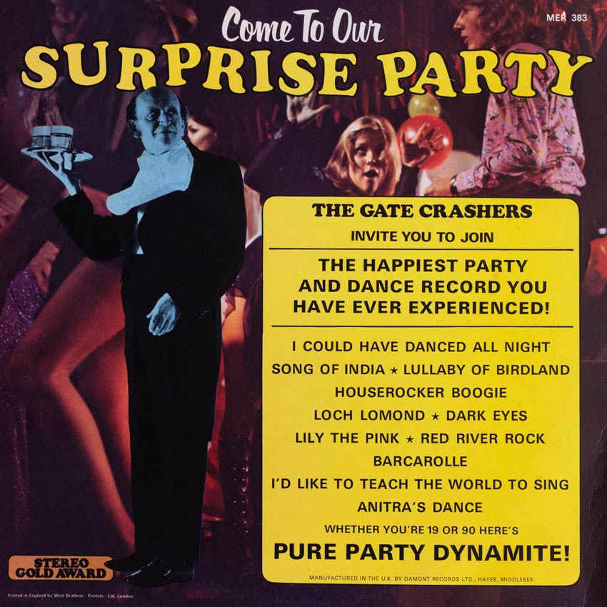 The Gate Crashers - Come to Our Surprise Party