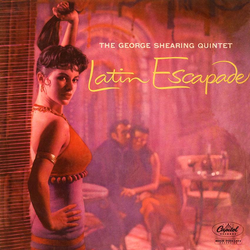 George Shearing – Latin Escapade