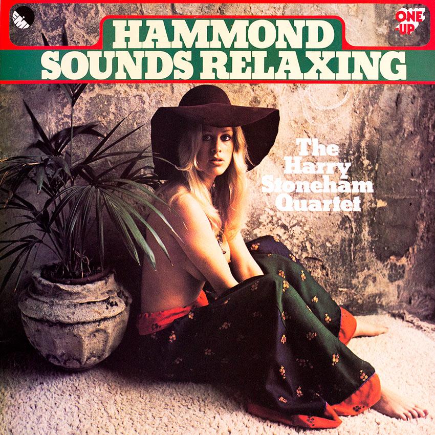 The Harry Stoneham Quartet - Hammond Sounds Relaxing