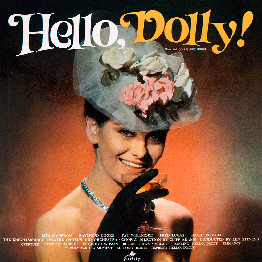 The Knightsbridge Theatre Orchestra And Chorus – Hello Dolly!