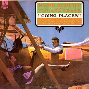 Herb Alpert & the Tijuana Brass - Going Places