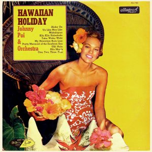 Johnny Poi - Hawaiian Holiday