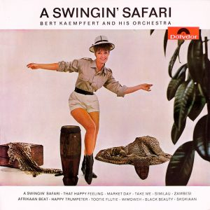 Bert Kaempfert and his Orchestra - A Swinging' Safari