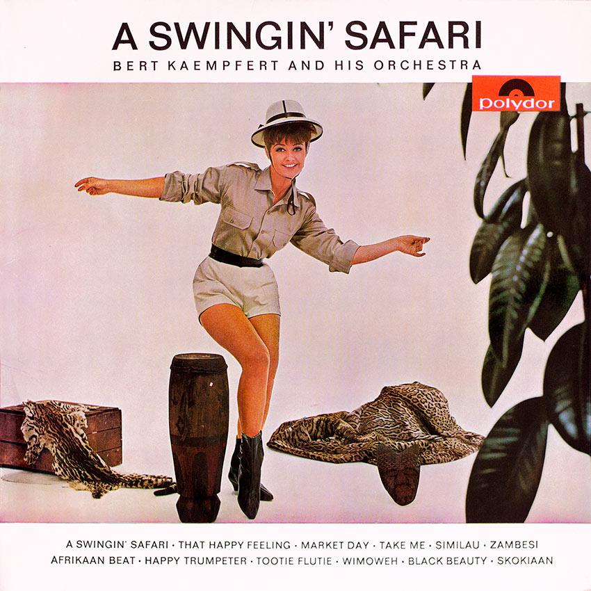 Bert Kaempfert and his Orchestra – A Swinging' Safari