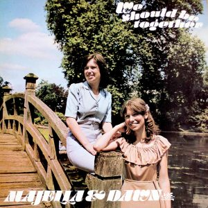 Majella & Dawn - We Should Be Together