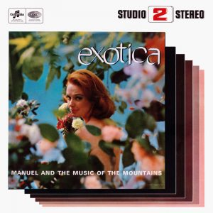 Manual and the Music of the Mountains - Exotica