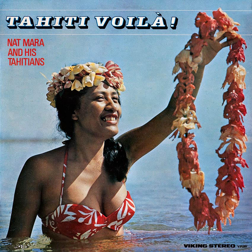 Nat Mara and His Tahitians - Tahiti Voila