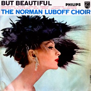 The Norman Luboff Choir - But Beautiful