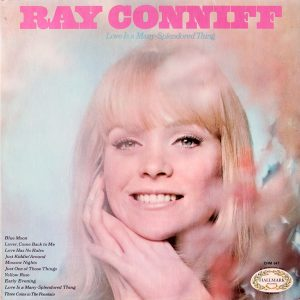 Ray Conniff - Love Is A Many Splendored Thing