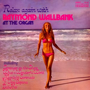 Raymond Wallbank - Relax Again with