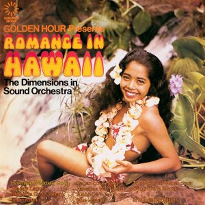 Dimensions in Sound Orchestra - Romance in Hawaii