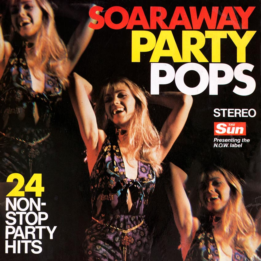 Soaraway Party Pops - 24 Non-Stop Party Hits