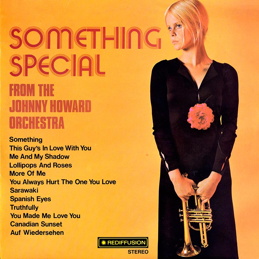 Johnny Howard Orchestra - Something Special