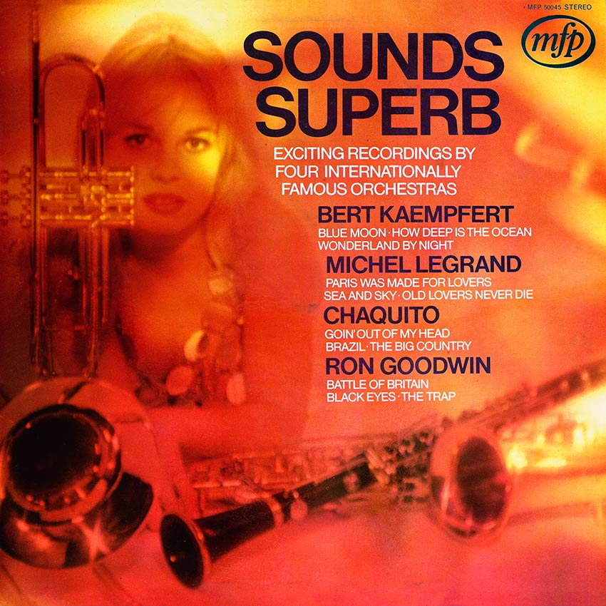 Sounds Superb - Various Artists (Chaquito, Ron Goodwin, Michel Legrand, Bert Kaempfert)