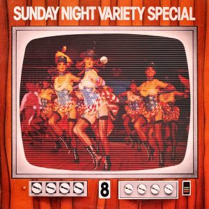 Sunday Night Variety Special 8